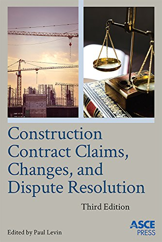 Construction contract claims changes and dispute resolution asce construction contract claims changes and dispute resolution asce press ebook paul levin islam h el adaway amazon kindle store fandeluxe Images