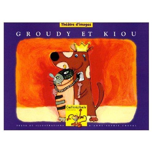 Groudy et Kiou