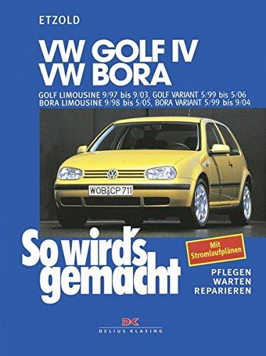 so-wirds-gemacht-vw-golf-iv-vw-bora-pflegen-warten-reparieren-golf-limousine-9-97-bis-9-03-golf-vari