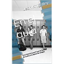 En el aula (Spanish Edition)