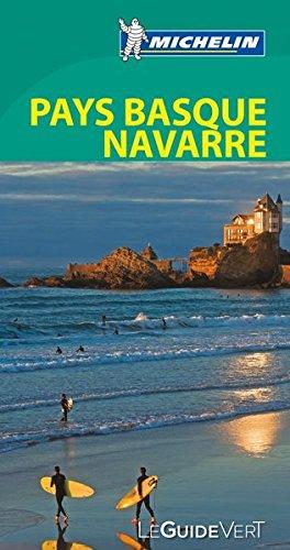 Le Guide Vert Pays Basque (France, Espagne) et Navarre (La Guía Verde Michelin)