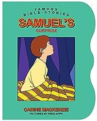 Famous Bible Stories Samuel's Surprise (Famous Bible Stories (Board Books))