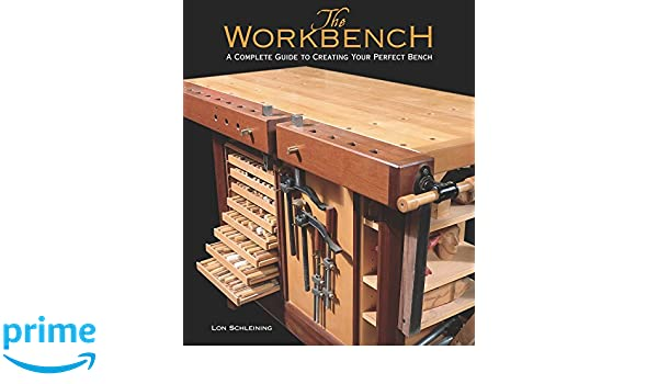 Outstanding Buy The Workbench A Complete Guide To Creating Your Perfect Dailytribune Chair Design For Home Dailytribuneorg
