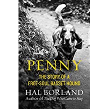 Penny: The Story of a Free-Soul Basset Hound