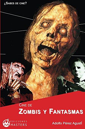 Cine De Zombis Y Fantasmas por Adolfo Pérez Agusti epub