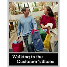 Walking in the Customer's Shoes