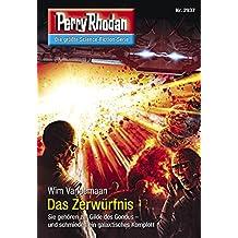 """Perry Rhodan 2937: Das Zerwürfnis (Heftroman): Perry Rhodan-Zyklus """"Genesis"""" (Perry Rhodan-Erstauflage)"""