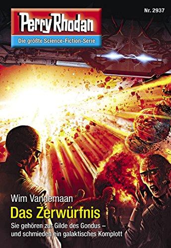 "Perry Rhodan 2937: Das Zerwürfnis: Perry Rhodan-Zyklus ""Genesis"" (Perry Rhodan-Erstauflage)"