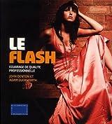 Le Flash : Eclairage de qualité professionnelle