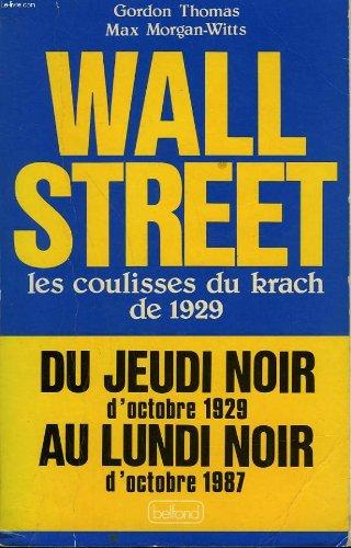 Wall Street les coulisses du krach de 1929