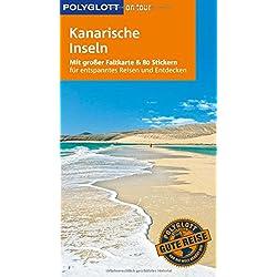 POLYGLOTT on tour Reiseführer Kanarische Inseln: Mit großer Faltkarte, 80 Stickern und individueller App