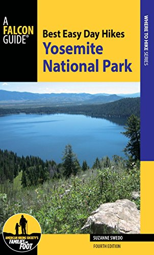 Best Easy Day Hikes Yosemite National Park (Best Easy Day Hikes Series) (English Edition)