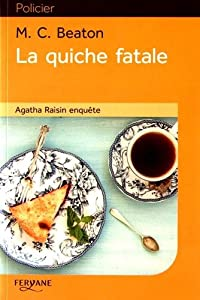 """Afficher """"Agatha Raisin enquête n° 1 La quiche fatale"""""""