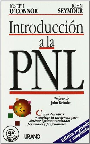 Introducción a la PNL (Programación Neurolingüística) por John Seymour