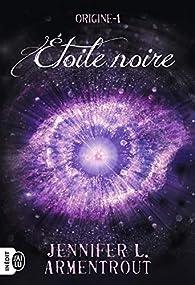 Origine  - Étoile noire par Jennifer L. Armentrout