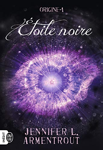 Origine (Tome 1) - Étoile noire par  J'ai Lu