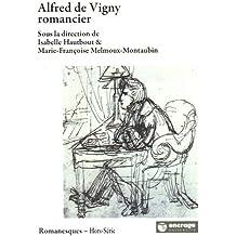 Alfred de Vigny romancier