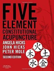 Five Element Constitutional Acupuncture, 2e