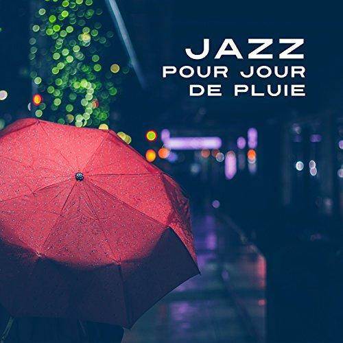 Jazz pour jour de pluie – Soir...