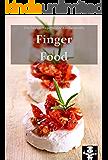 Fingerfood (Die besten Rezepte der Küchenprofis 7)