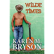 Wilde Times (Old Town Country Romance, Book 4)