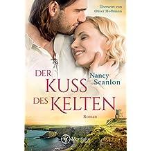 Der Kuss des Kelten (Celtic Connections 2)