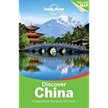 Lonely Planet Discover China (Travel Guide) by Lonely Planet (2015-08-01)