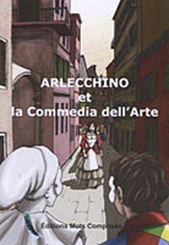 Arlecchino et la Commedia dell'Arte