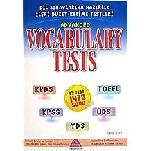 Advanced Vocabulary Tests: Dil Sınavlarına Hazırlık İleri Düzey Kelime Testleri