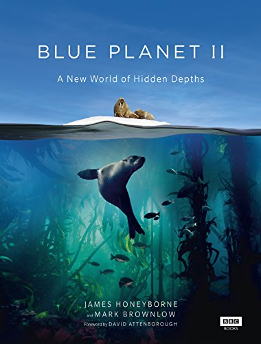 Blue Planet II par James Honeyborne