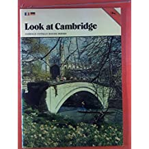 Look at Cambridge. Jarrold Cotman House Series. In englischer und deutscher Sprache.