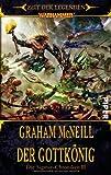 Graham McNeill: Der Gottkönig