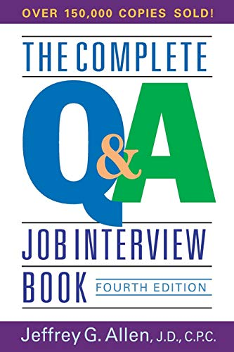 The Complete Q&A Job Interview Book, 4th Edition