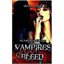 Vampires Bleed: Die Vampirin und ihr Jäger