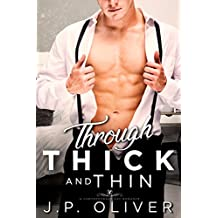 Through Thick And Thin: An MM Contemporary Romance (Fighting For Love Book 2)
