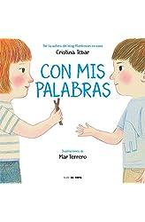 Descargar gratis Con mis palabras: Cómo resolver conflictos con enfoque Montessori en .epub, .pdf o .mobi