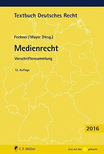 Medienrecht: Vorschriftensammlung (Textbuch Deutsches Recht)