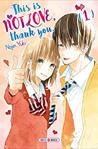This is not Love, Thank you Edition simple Tome 1