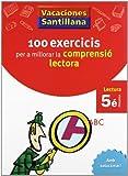 Vacaciónes Santillana 100 Exercicis Per a Millorar La Compresio Lectora 5 Rpm - 9788498073782