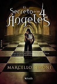 El secreto de los 4 ángeles par Marcello Simoni