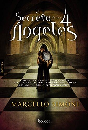 El secreto de los 4 ángeles (Fondo General - Narrativa) por Marcello Simoni