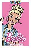Barbie star della moda. Il mio primo fumetto