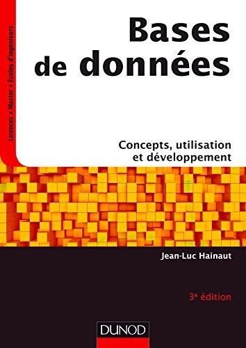 Bases de données - 3e éd. - Concepts, utilisation et développement par Jean-Luc Hainaut