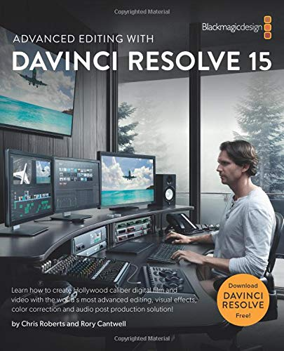 Advanced Editing with DaVinci Resolve 15 Advanced Technology Video