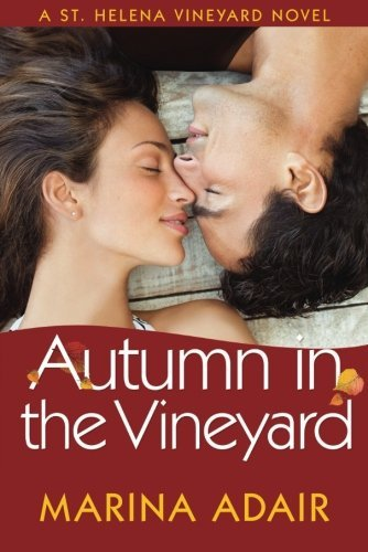 Autumn in the Vineyard (A St. Helena Vineyard Novel) by [Adair, Marina]