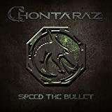 Songtexte von Chontaraz - Speed the Bullet