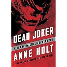 Dead Joker: Hanne Wilhelmsen Book Five (A Hanne Wilhelmsen Novel 5) (English Edition)