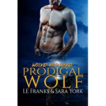 Prodigal Wolf (Wolves and Waves Book 1) (English Edition)
