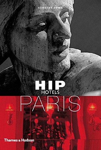 Hip Hotels: Paris (HIP Hotels® Travel Format)