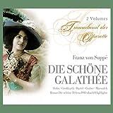 Franz von Suppé: Die Schöne Galathée (Gesamtaufnahme)